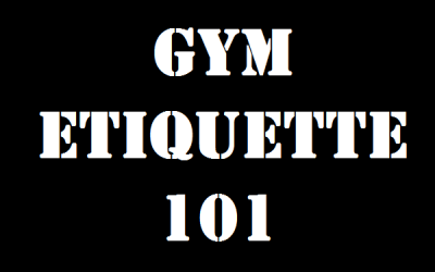 Gym etiquette or the lack thereof these days!